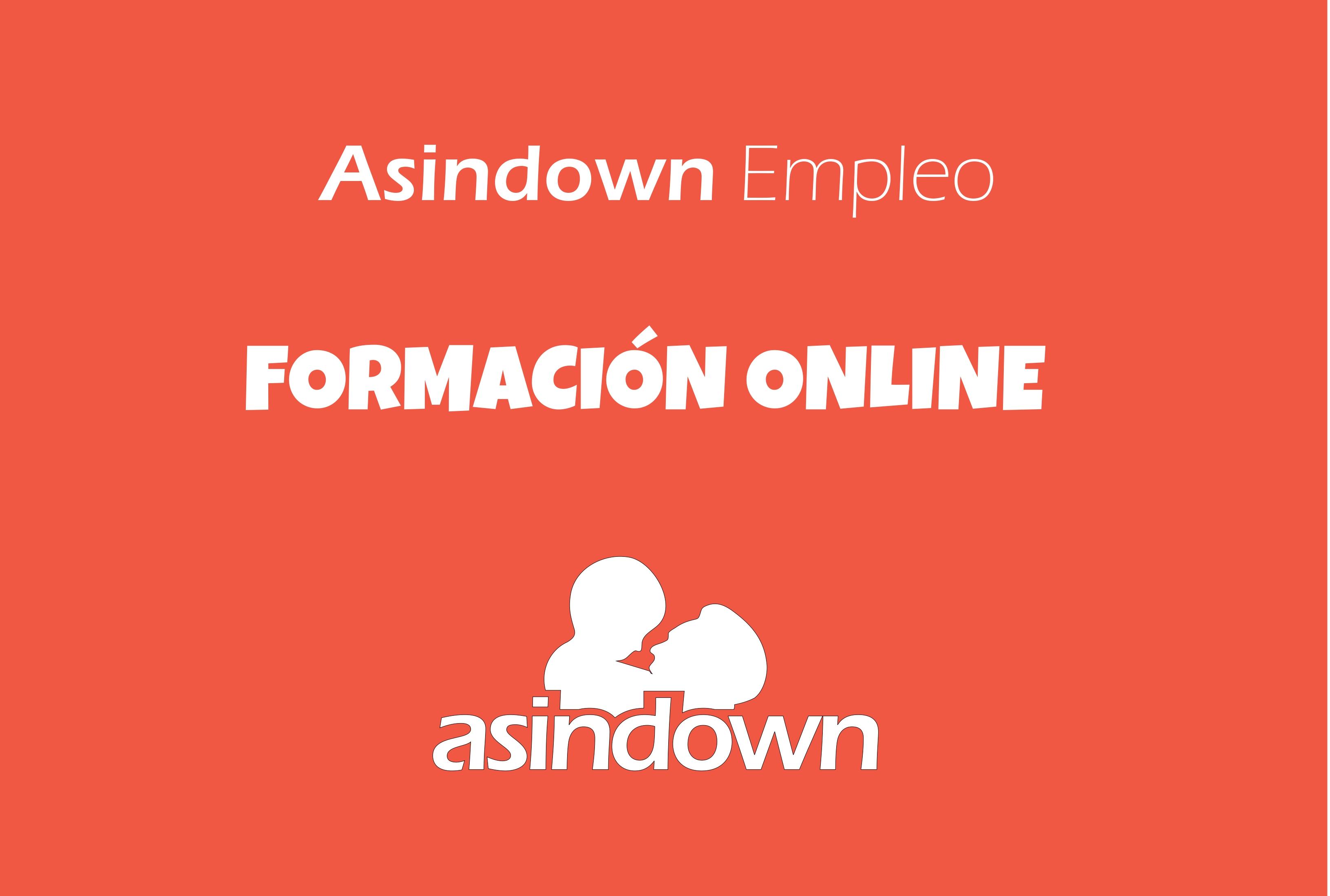 ASINDOWN EMPLEO. ATENCIÓN A FAMILIAS Y PERSONAS USUARIAS